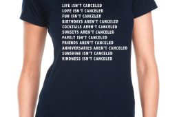 Life Isn't Cancelled T-Shirt front