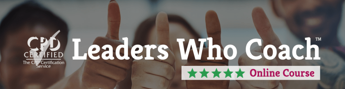 Online leadership course — Leaders Who Coach™