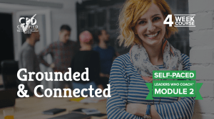 Grounded & Connected (Self-Paced) —Leaders Who Coach™ Module 2