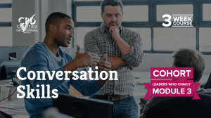 Conversation Skills (Cohort) — Leaders Who Coach™ Module 3