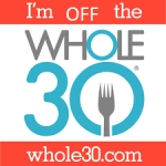Why We Quit whole30 and Don't feel Guilty