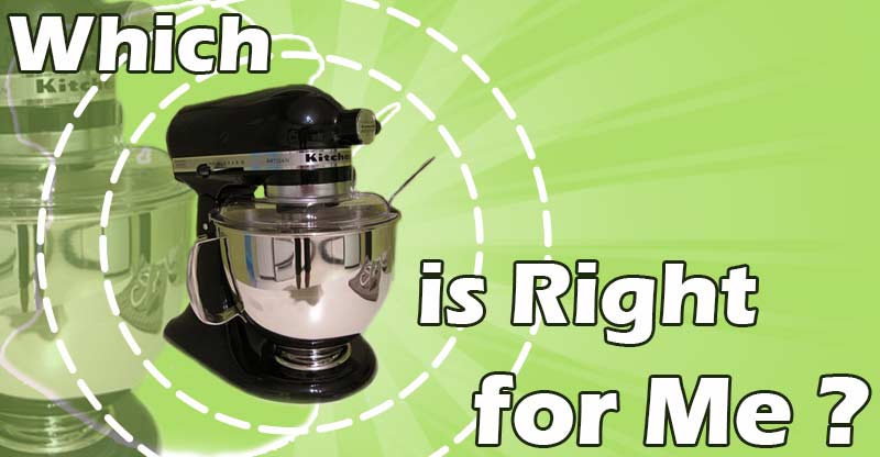 Which KitchenAid Mixer Is Best For Me BetterFood