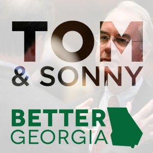 Tom & Sonny on the Better Georgia Podcast