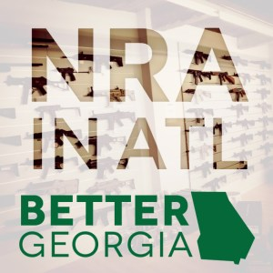 NRA in ATL on the Better Georgia Podcast