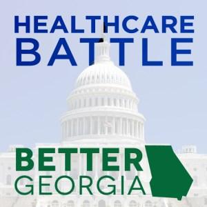 Healthcare Battle on the Better Georgia Podcast