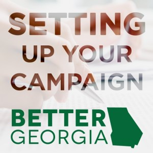 Setting Up Your Campaign on the Better Georgia Podcast