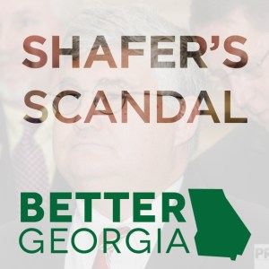 74 Shafers Scandal on the Better Georgia Podcast