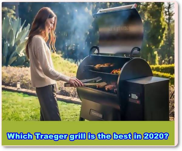 Which Traeger grill is the best in 2020