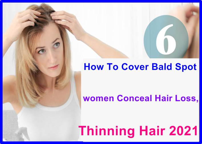How To Cover Bald Spot women