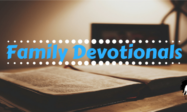 Devotion to Family Devotionals