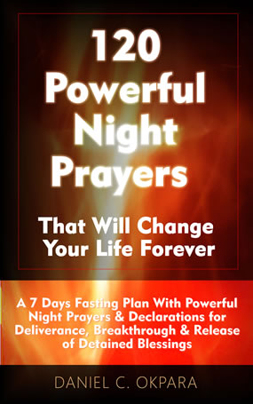 120 Powerful Night Prayers that Will Change Your Life Forever