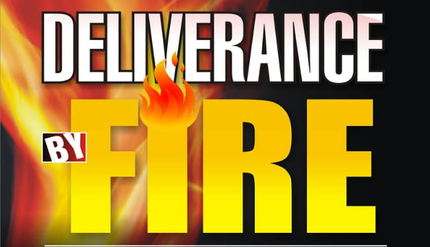 Deliverance by Fire Prayers Day 14: Deliverance from