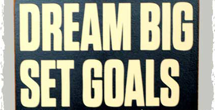 """A Goal is a Dream with a Deadline"""