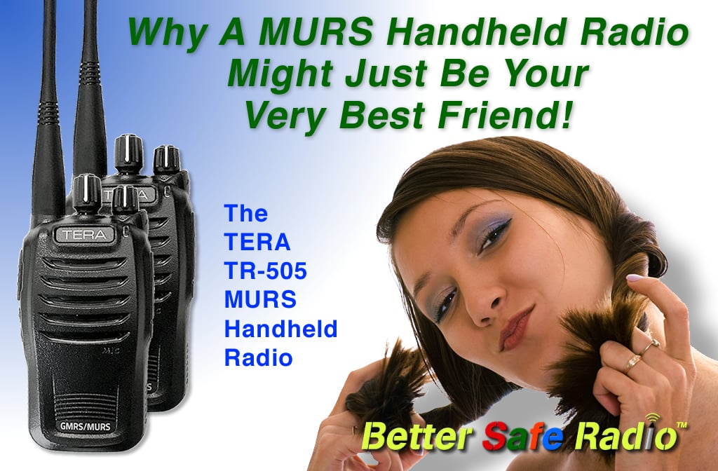 A MURS Handheld Radio Your Very Best Friend? – BetterSafeRadio