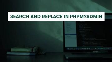 Migrate WordPress ง่ายๆ ด้วย Search and Replace ใน phpMyAdmin