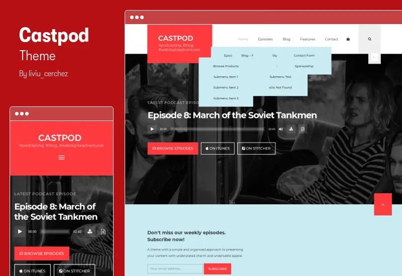 Castpod Theme - A Professional WordPress Theme for Audio Podcasts