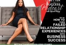 How to Turn Failed Relationship Experiences Into Business Success