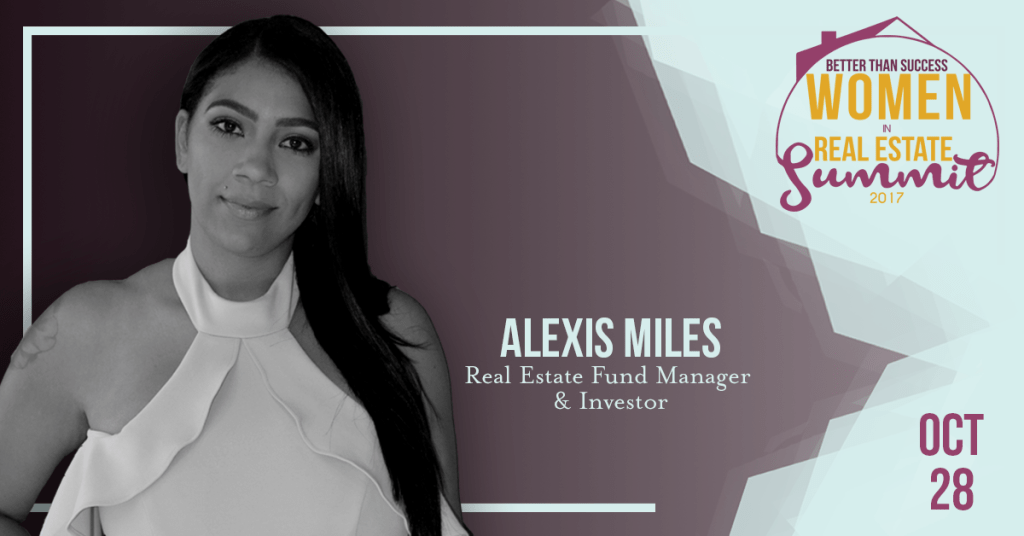Women In Real Estate - ALEXIS MILES