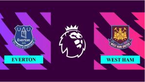 Nhận định Everton vs West Ham, 20h00 ngày 17/10/2021, Ngoại hạng Anh