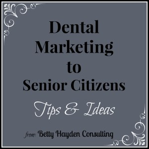 dental marketing to senior citizens