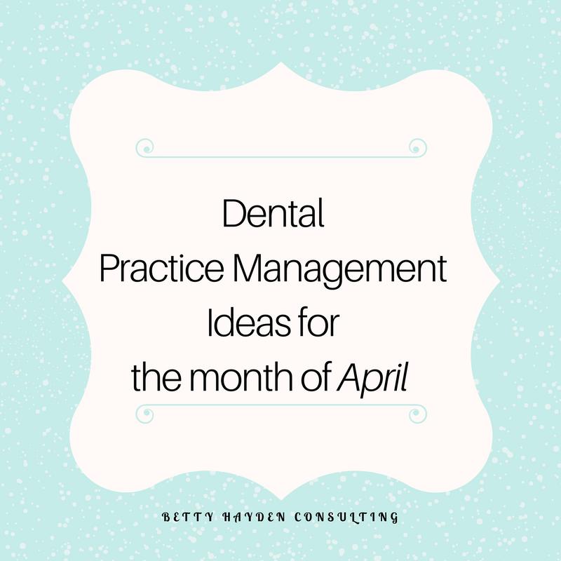 Betty Hayden Consulting Dental Ideas Practice Management