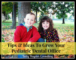 grow and improve your pediatric dental clinic