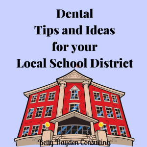 dental office marketing ideas for schools