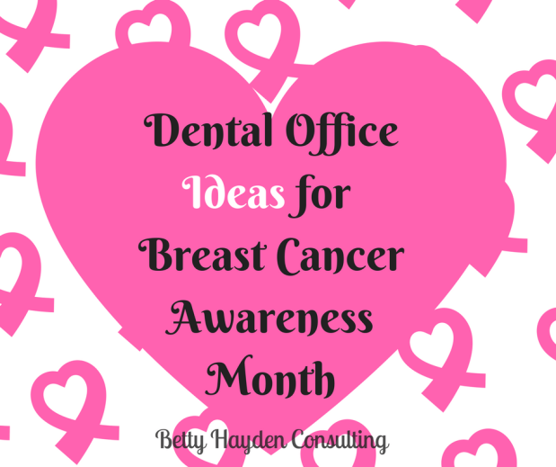 Dental Office Ideas for Breast Cancer Awareness Month