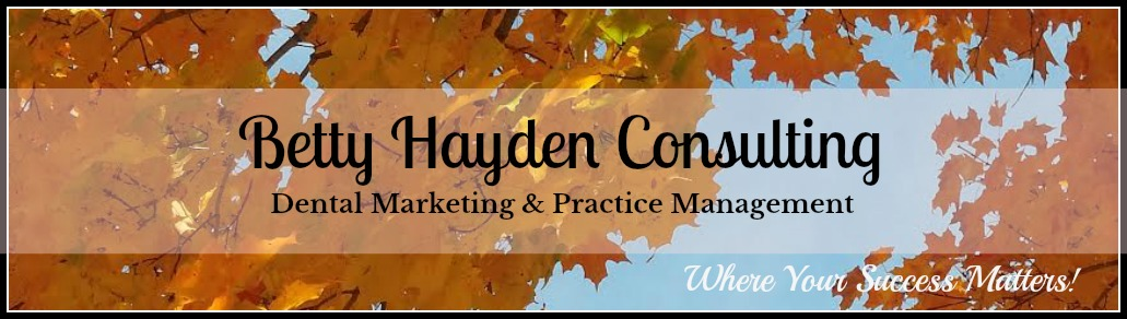 betty hayden consulting dental marketing and practice management coach