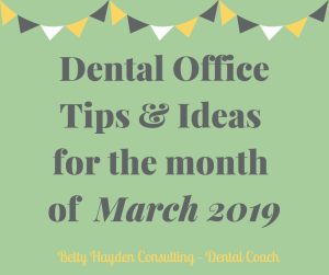 Dental Marketing and Practice Management Ideas from Betty Hayden Consulting