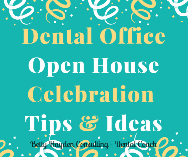Dental Office Open House Tips and Ideas