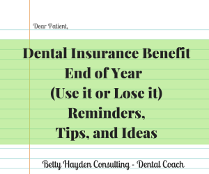 end of the year dental maximum renewal reminders
