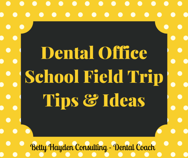 Dental Office School Field Trip Ideas