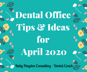 Dental Coaching Spring Tips and Ideas