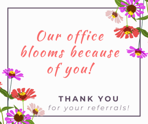 your referrals help grow our dental practice