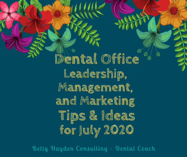 Dental Office Tips and Ideas for July 2020