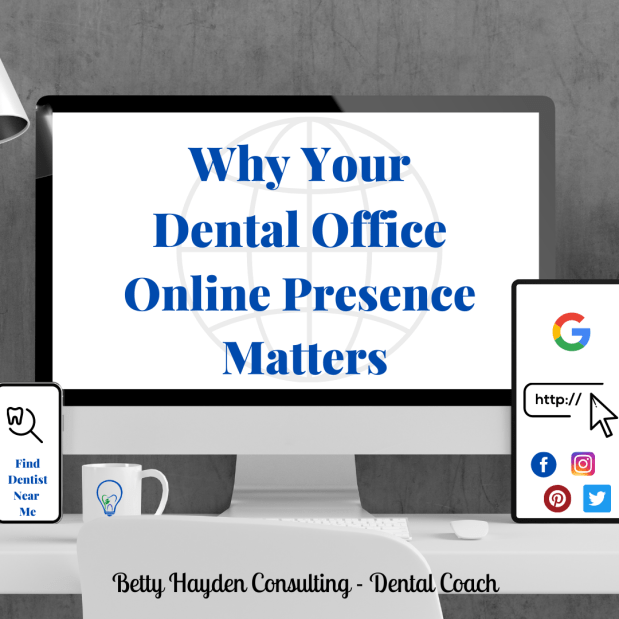 Why Your Dental Office Online Presence Matters