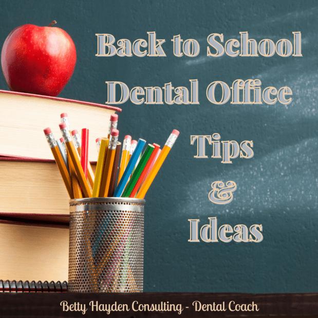Back to School Dental Office Ideas