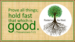 Prove All Things (1 Thessalonians 5:21)