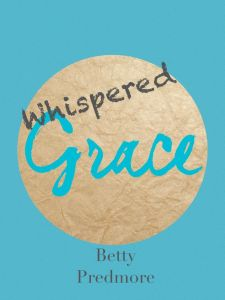 whispered grace