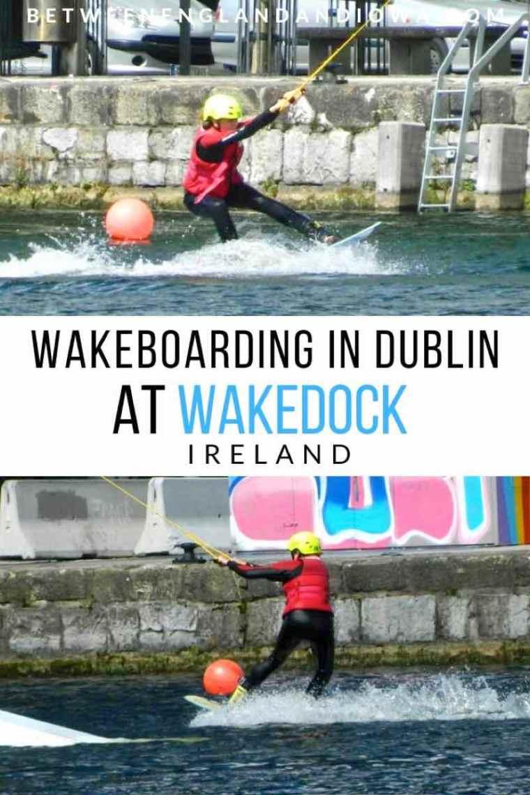 Wakeboarding Dublin at Wakedock in Ireland