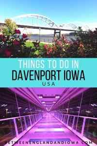 Things to do in Davenport Iowa USA