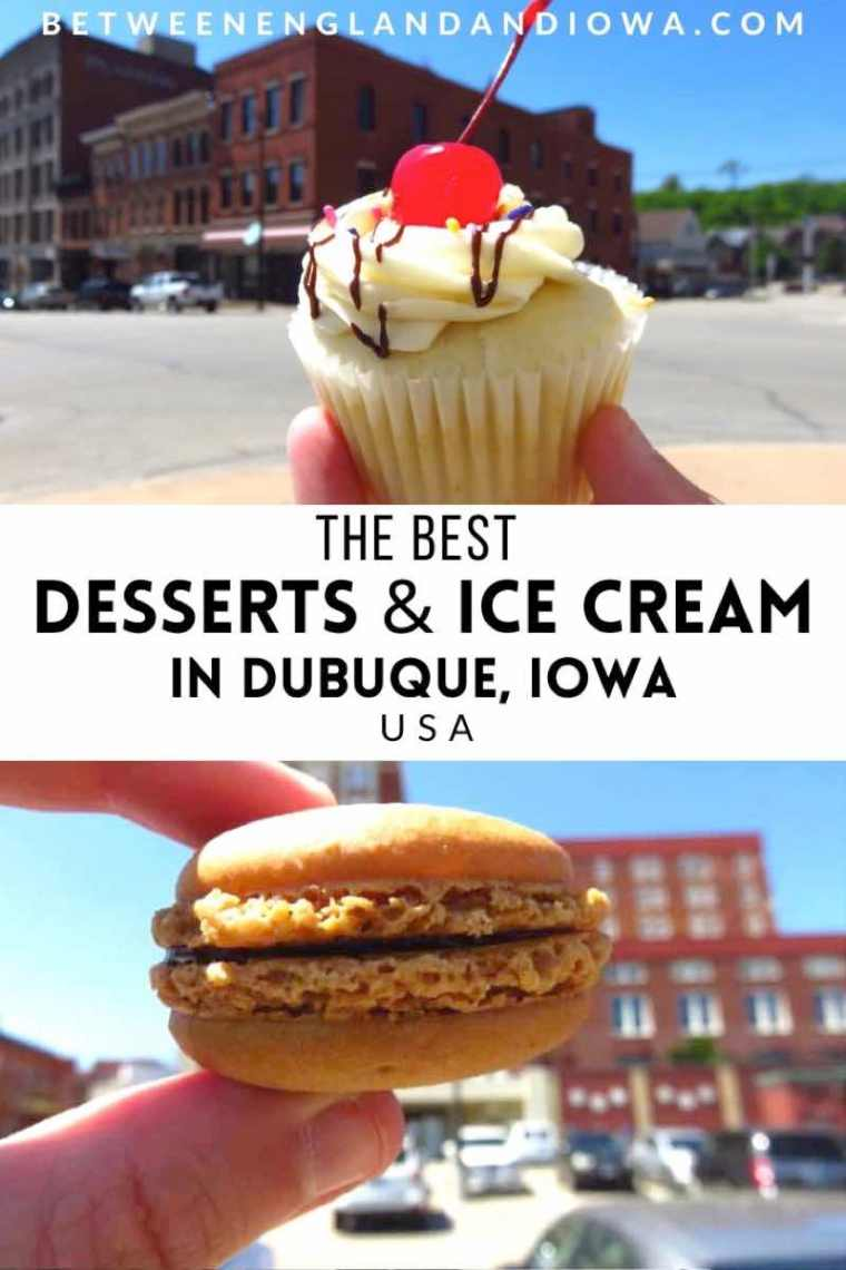 The Best Desserts and Ice Cream in Dubuque Iowa USA