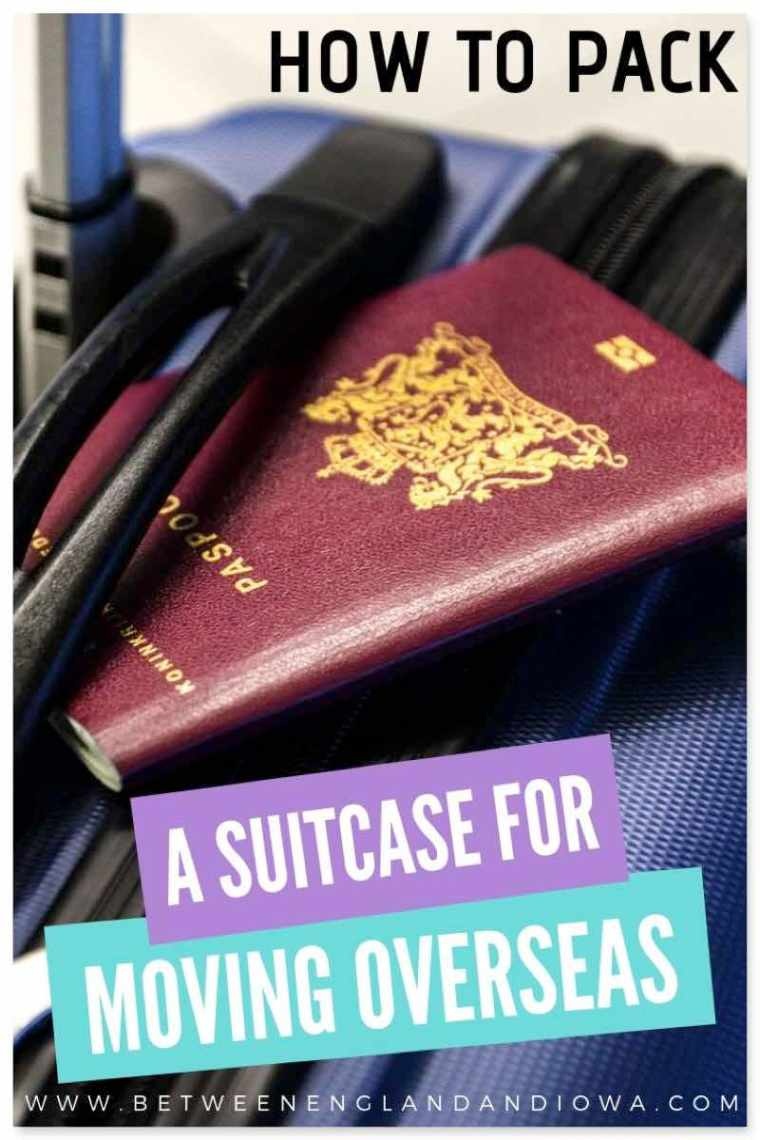 How to pack a suitcase for moving overseas
