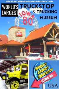 The world's largest truck stop: Iowa 80 truck stop and trucking museum in Walcott IA USA