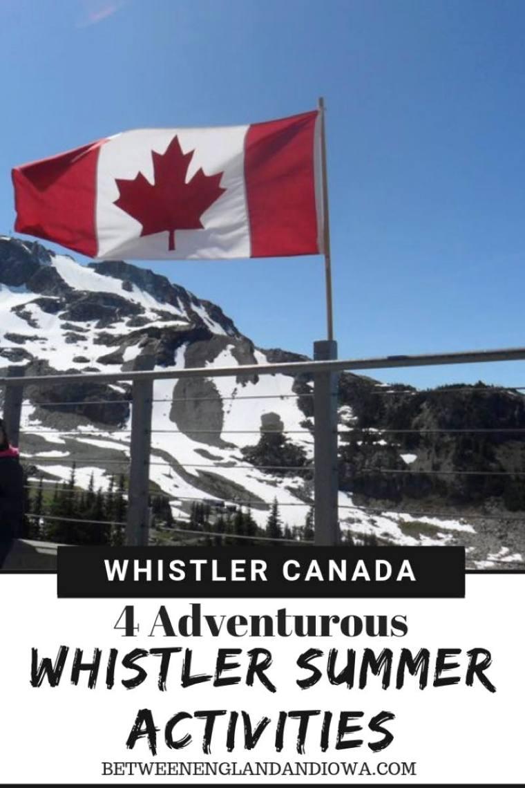 4 Adventurous Whistler Summer Activities to add to your Canada bucket list!