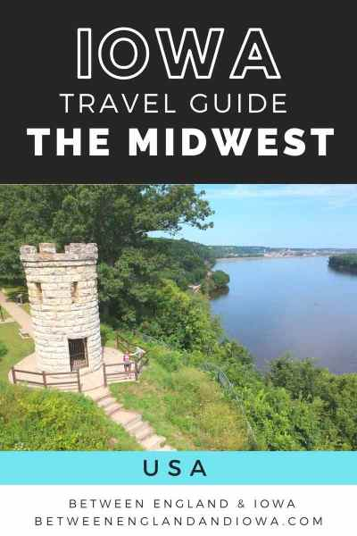 Iowa Travel Guide Midwest USA
