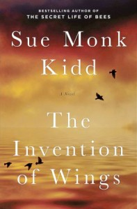 Book review: The Invention of Wings by Sue Monk Kidd