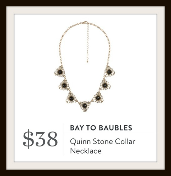 The Quinn Stone Collar Necklace by Bay to Baubles was in my Stitch Fix. I love it! See what elseI got in the post.