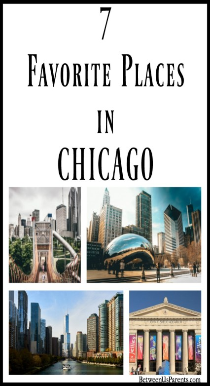 7 favorite places in Chicago